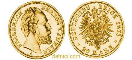 Zlatnik 20 mark Friedrich Herzog v. Anhalt