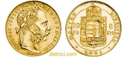 Zlatnik 20 fr 8 frt Ferencz Jozsef, Ugarska
