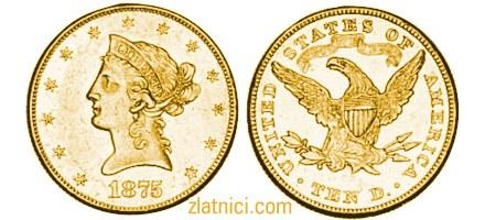 Zlatnik 10 dollars Liberty Head, Sjedinjene Države